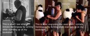 Me trying to be like Hemingway! LOL!